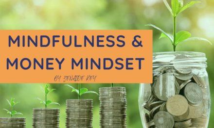 Mindfulness and Money Mindset